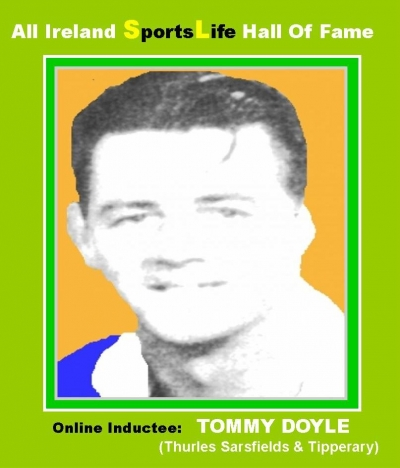 TOMMY DOYLE (Tipperary): All Ireland SportsLife Hall Of Fame Inductee [HURLING AWARD]