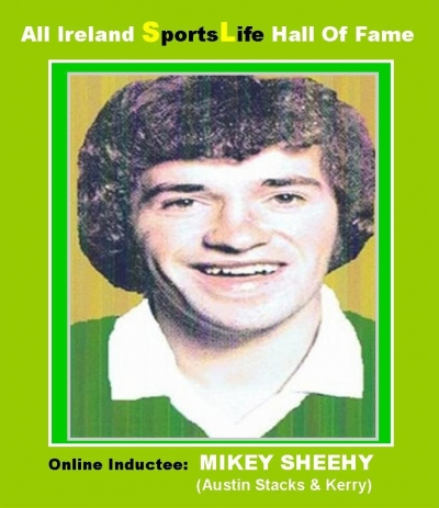 MIKEY SHEEHY (Kerry): All Ireland SportsLife Hall Of Fame Inductee [GAELIC FOOTBALL AWARD]