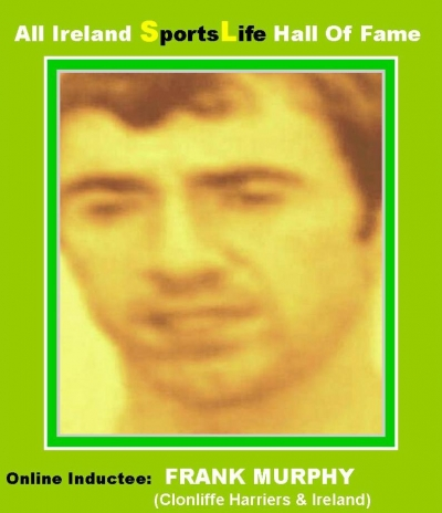 Frank Murphy (Dublin):  All Ireland SportsLife Hall Of Fame Inductee [ATHLETICS AWARD]