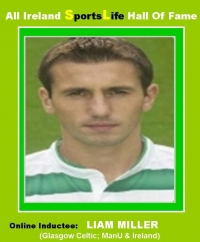 All Ireland HALL of FAME E-ONLINE TRIBUTES Gallery.......LIAM MILLER..Cork & Ireland Soccer Legend
