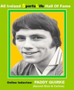 Paddy Quirke - Famous Naomh Eoin & Carlow Hurler & Footballer