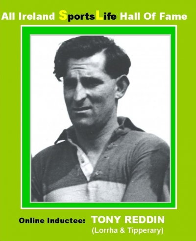 TONY REDDIN (Tipperary & Galway):  All Ireland SportsLife Hall Of Fame Inductee [HURLING AWARD]