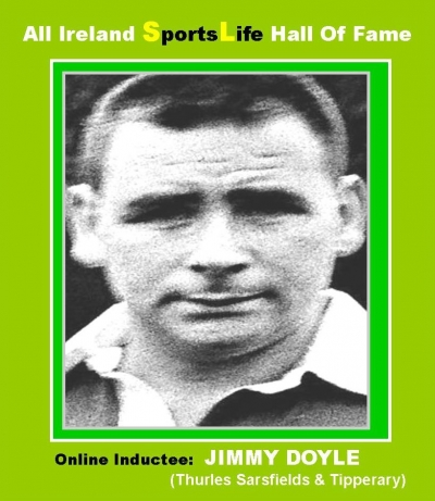JIMMY DOYLE (Tipperary): All Ireland SportsLife Hall Of Fame Inductee  [HURLING AWARD]