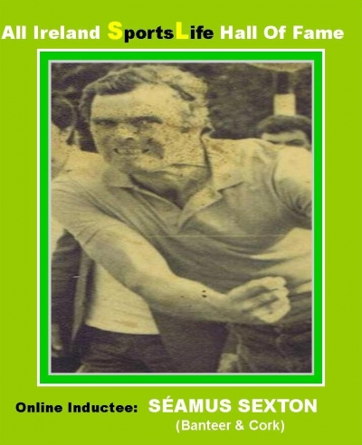 SÉAMUS SEXTON (Cork):  All Ireland SportsLife Hall Of Fame Inductee [ROAD BOWLING AWARD]