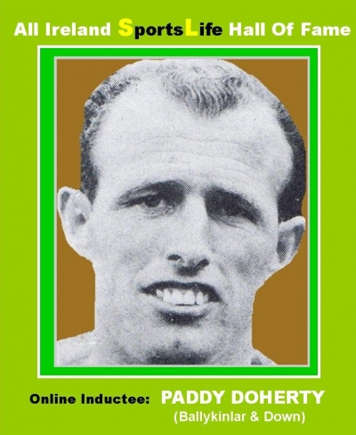 PADDY DOHERTY (Down): All Ireland SportsLife Hall Of Fame Inductee [GAELIC FOOTBALL AWARD]