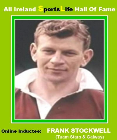 Frank Stockwell (Galway): All Ireland SportsLife Hall Of Fame Inductee [GAELIC FOOTBALL AWARD]