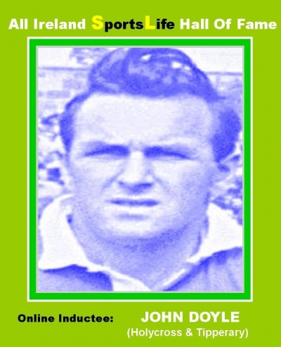 JOHN DOYLE (Tipperary): All Ireland SportsLife Hall Of Fame Inductee [HURLING AWARD]