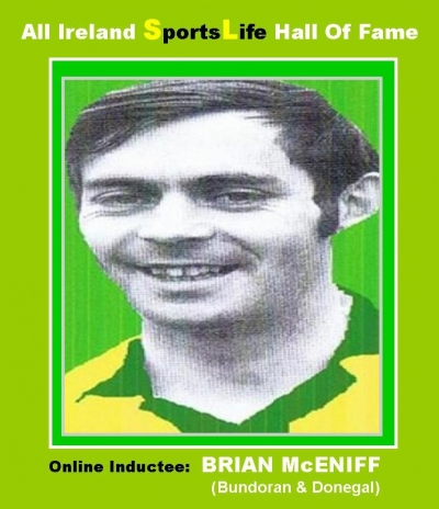 BRIAN McENIFF (Donegal): All Ireland SportsLife Hall Of Fame Inductee [GAELIC FOOTBALL AWARD]