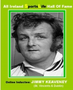 Jimmy Keaveney: St. Vincents & Dublin Fame